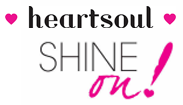 HeartSoul Shine On