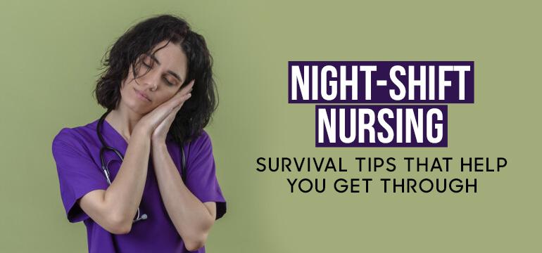 Night-Shift Nursing: Survival Tips That Help You Get Through