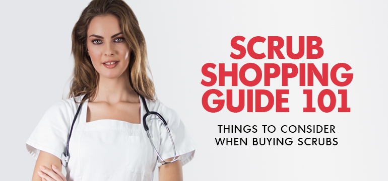 Guide For Buying Scrubs: Points to Consider When Buying Scrubs