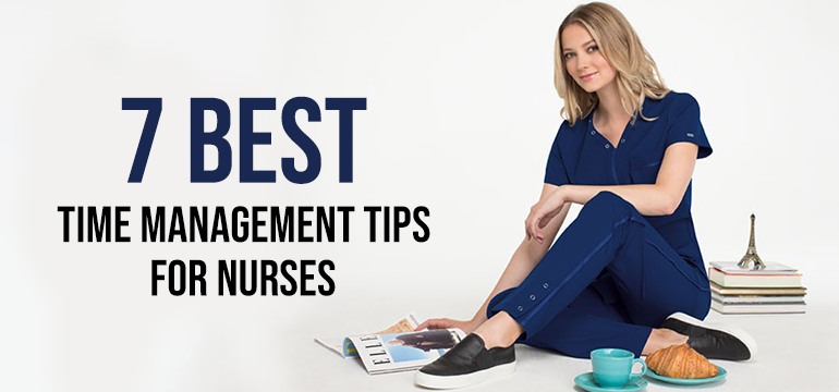 7 Best Time Management Tips for Nurses