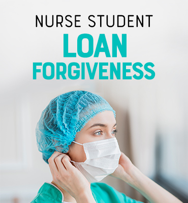 Nurse Student Loan Forgiveness